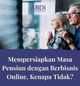 Masa Pensiun dengan Berbisnis Online